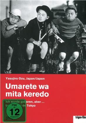 Umarete wa mita keredo - Ich wurde geboren, aber (1932)