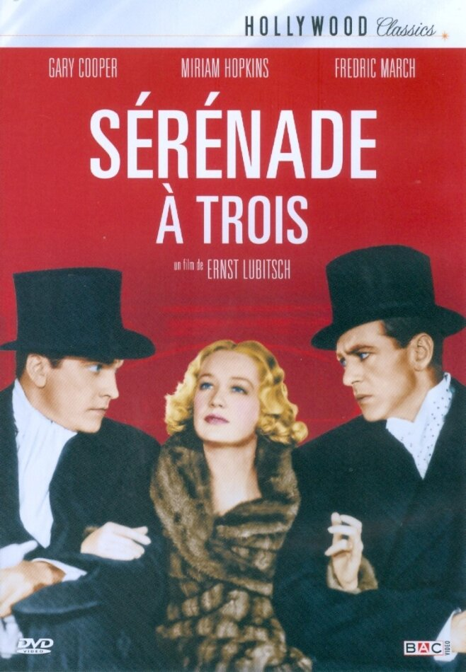 Sérénade à trois (1933) (Hollywood Classics, s/w)