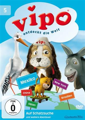 Vipo entdeckt die Welt 5 - Auf Schatzsuche und weitere Abenteuer