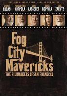 Fog City Mavericks - The Filmmakers of San Francisco