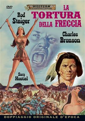 La tortura della freccia (1957) (Western Classic Collection)