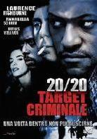20/20 - Target criminale - Once in the life