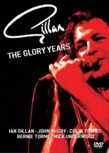 Gillan - The Glory Years