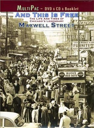 And This Is Free: - The Life and Times of Maxwell St. (DVD + CD + Buch)