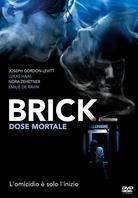 Brick - Dose mortale (2005)