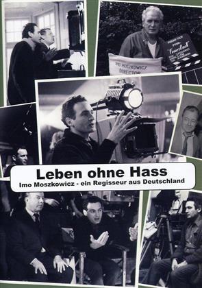 Leben ohne Hass - Imo Moszkowicz - Ein Regisseur aus Deutschland