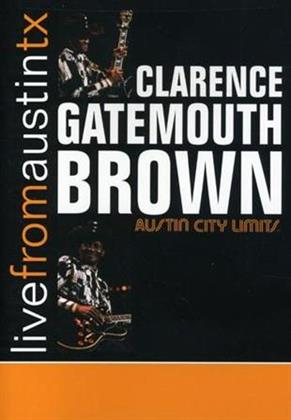 Brown Clarence Gatemouth - Live From Austin, TX