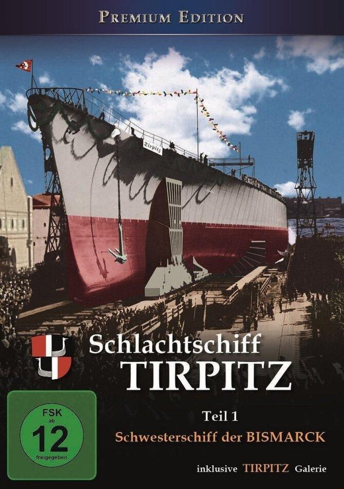 Schlachtschiff Tirpitz - Teil 1 - Schwesterschiff der Bismarck (s/w, Premium Edition)