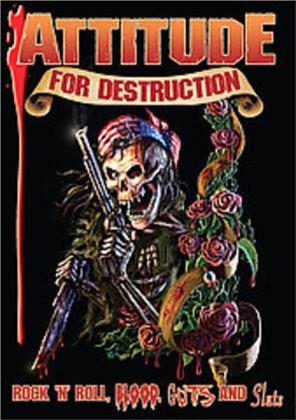 Attitude for Destruction (2008)