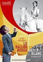 Le Ballon Rouge / Crin Blanc