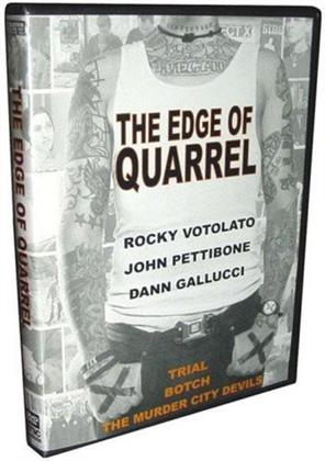 The Edge of Quarrel (Limited Edition)