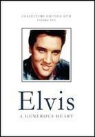 Elvis Presley - A generous heart