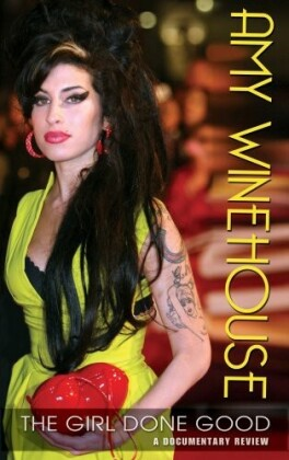 Amy Winehouse - The Girl Done Good (Inofficial)