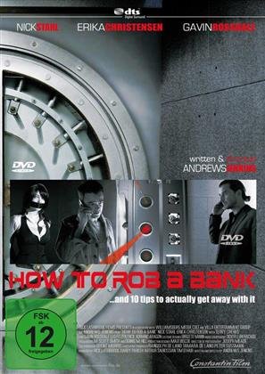 How to rob a bank (2007)