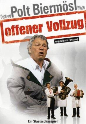 Gerhard Polt / Biermösl Blosn - Offener Vollzug (Uncut)