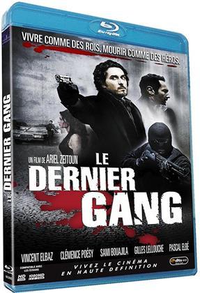 Le dernier gang (2007)