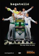 Bagatello - Jukebox - You say what we play (DVD + CD)