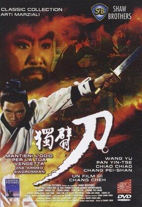 Mantieni l'odio per la tua vendetta - One Armed Swordman (1967)