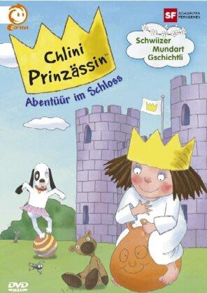 Chlini Prinzässin - Vol. 2 - Abentüür im Schloss