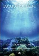 Escape To Nature - Vol. 2: Underwater Peace