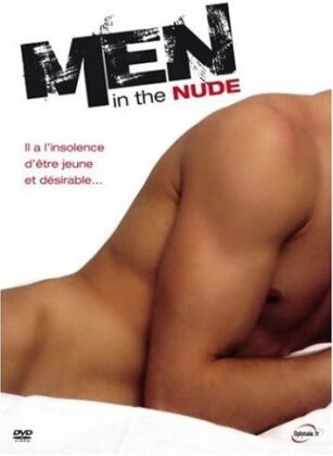 Men in the Nude (2006) (Collection Rainbow)