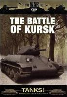 The War File - Tanks! The Battle of Kursk