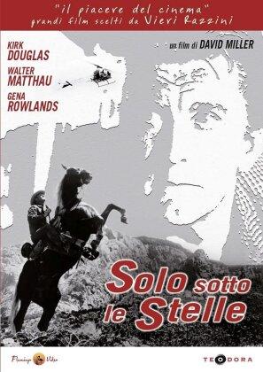 Solo sotto le stelle (1962) (s/w)
