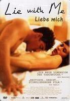 Lie with me - Liebe mich (2005) (Steelbook)