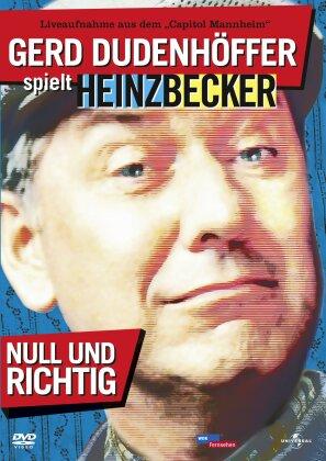 Gerd Dudenhöffer spielt Heinz Becker - Null und richtig!