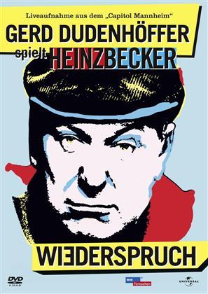 Gerd Dudenhöffer spielt Heinz Becker - Wiederspruch!