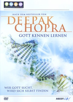 Deepak Chopra - Gott kennenlernen