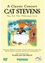 Stevens Cat - Tea For The Tillerman Live - A Classic Concert