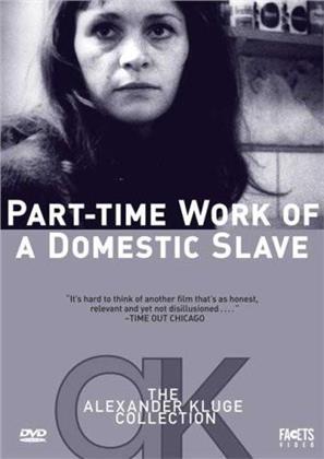 Part-Time Work of a Domestic Slave - Gelegenheitsarbeit einer Sklavin