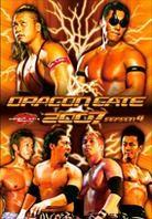 Dragon Gate 2007 - Season 4