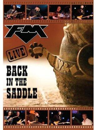 FM - Back in the saddle - Live