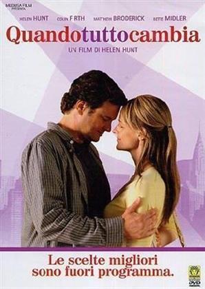 Quando tutto cambia (2007)