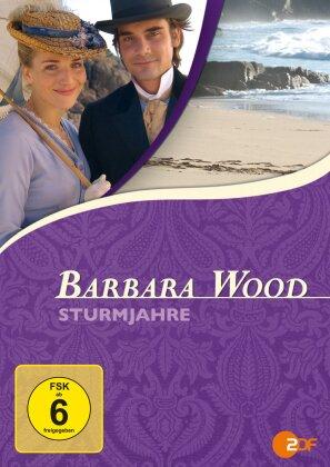 Barbara Wood - Sturmjahre (2007)