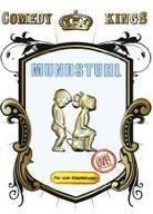 Mundstuhl (Comedy Kings) - Nur vom Allerfeinsten