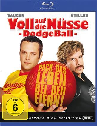 Voll auf die Nüsse - Dodgeball (2004)