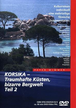 Korsika - Traumhafte Küsten, bizarre Bergwelt - Teil 2