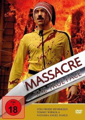 Massacre - The True Face (2007)
