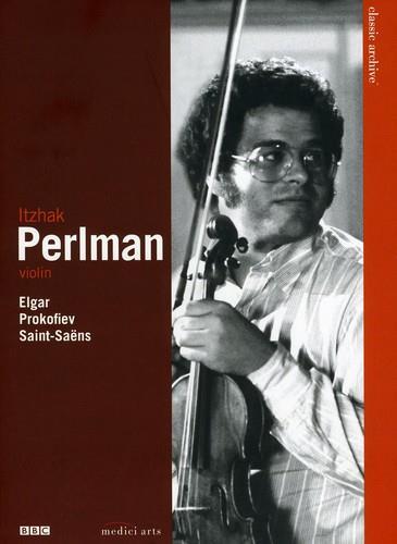 Itzhak Perlman - Elgar / Prokofiev / Saint-Saëns (Classic Archive, Medici Arts, BBC)