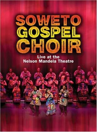 Soweto Gospel Choir - Live at the Nelson Mandela Civic Theatre