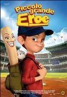Piccolo Grande Eroe - Everyone's Hero (2006)