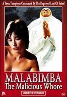 Malabimba: The Malicious Whore (Unrated)