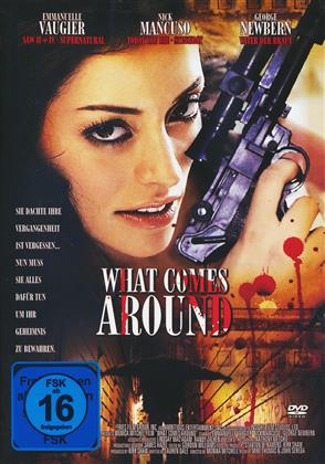 What comes around (2006)