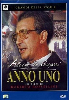 Alcide de Gasperi - Anno uno (n/b)