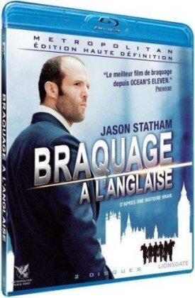 Braquage à l'anglaise (2008)