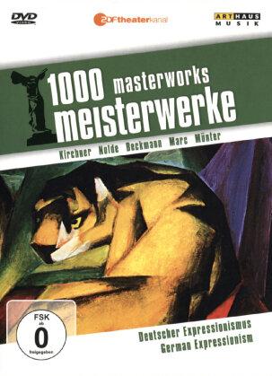 1000 Meisterwerke - Deutscher Expressionismus