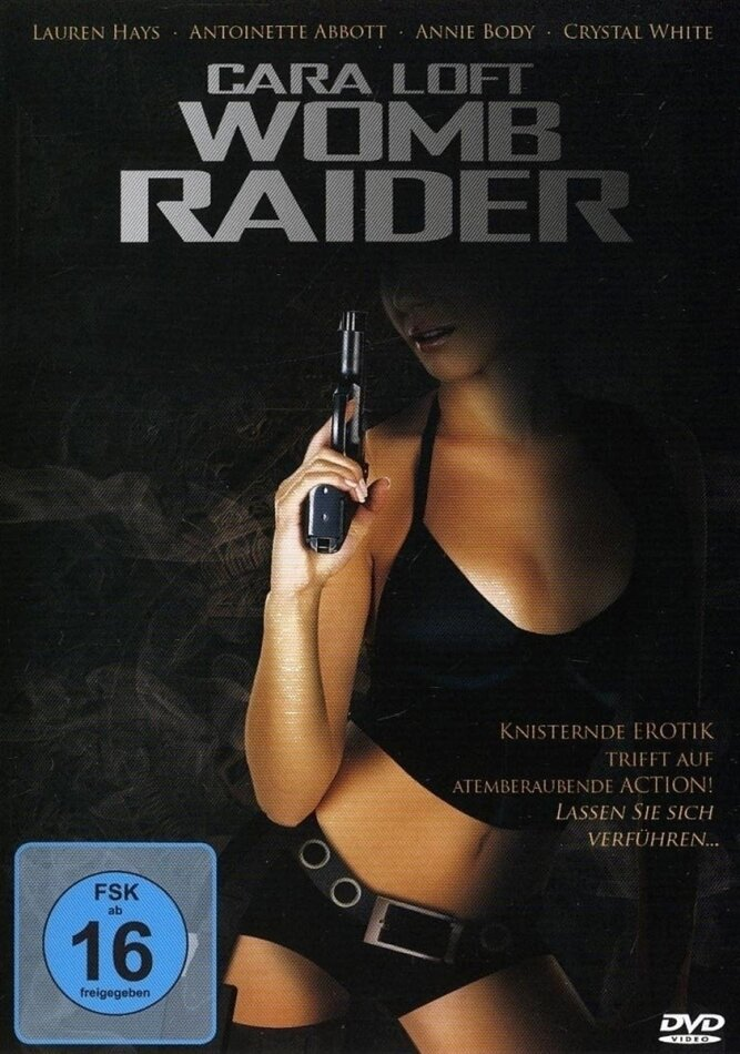 Cara Loft - Womb Raider - (Neufassung)